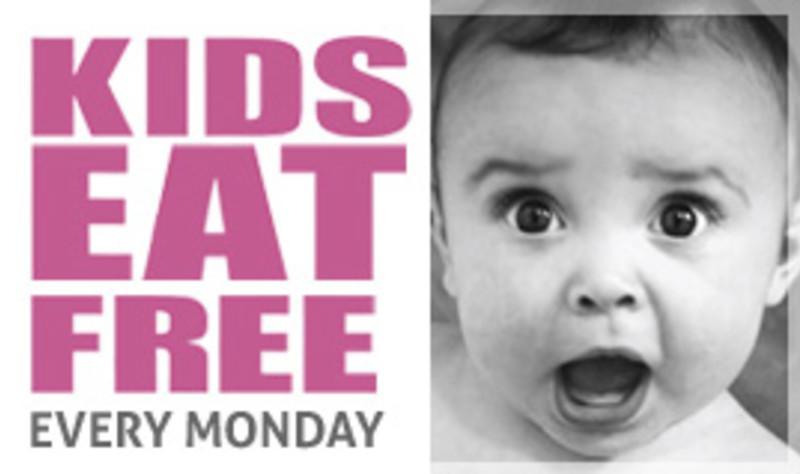 Kids Eat FREE! Every Monday